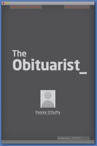 The Obituarist by Patrick O'Duffy