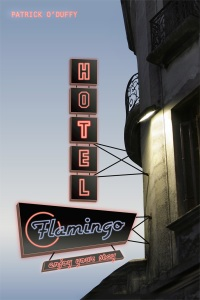 Hotel Flamingo by Patrick O'Duffy