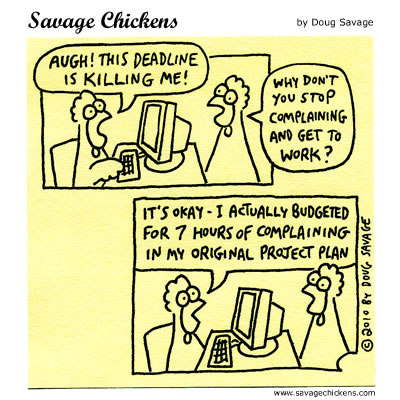 deadlines via savage chickens