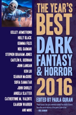 The Year's Best Dark Fantasy and Horror 2016